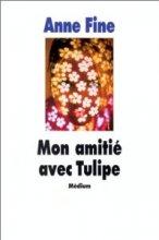 """Afficher """"Mon amitié avec Tulipe"""""""
