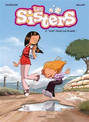 """Afficher """"Sisters (Les) n° 8 Tout pour lui plaire !"""""""