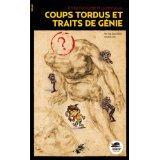 """Afficher """"Coups tordus et traits de génie"""""""