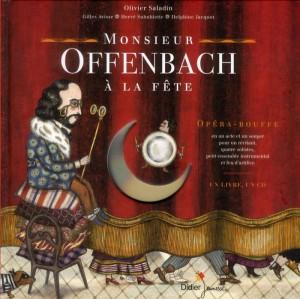 """Afficher """"Monsieur Offenbach à la fête"""""""
