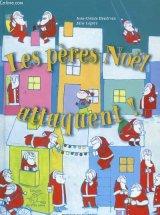 """Afficher """"Les Pères Noël attaquent !"""""""