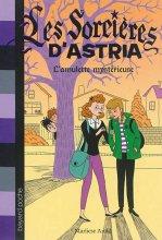 """Afficher """"Les sorcières d'Astria n° 02<br /> L'amulette mystérieuse"""""""