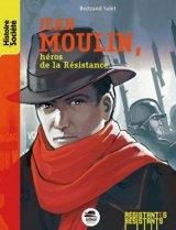 """Afficher """"Jean Moulin, héros de la Résistance"""""""