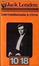 """Afficher """"Les condamnés à vivre"""""""