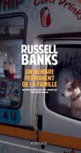 vignette de 'Un membre permanent de la famille (Russell Banks)'