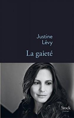 vignette de 'La gaieté (Justine Lévy)'