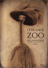 """Afficher """"L'étrange zoo de Lavardens"""""""