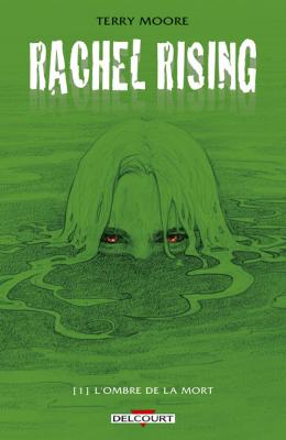 vignette de 'Rachel Rising n° 1<br /> ombre de la mort (L') (Terry Moore)'