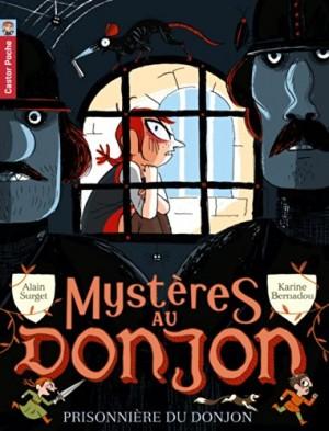 "Afficher ""Mystères au donjon Prisonnière du donjon (La)"""