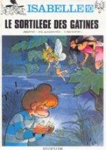 """Afficher """"Isabelle n° 10 Le sortilège des gâtines"""""""