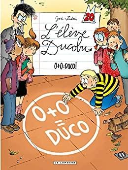 """Afficher """"L'élève Ducobu n° 200+0 = Duco !"""""""