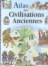 """Afficher """"Atlas des civilisations anciennes"""""""