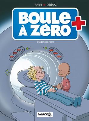 """Afficher """"Boule à zéro n° 4Madame la mort"""""""