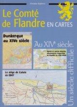 """Afficher """"Le Comté de Flandre en cartes n° 5 Le Comté de Flandre au XIVe siècle"""""""