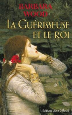 """Afficher """"La guérisseuse et le roi"""""""