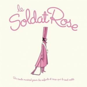 """Afficher """"Le Soldat Rose"""""""