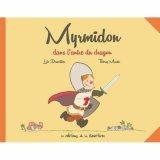 vignette de 'Myrmidon dans l'antre du dragon (Loïc Dauvillier)'