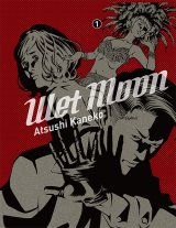 vignette de 'Wet moon n° 1<br /> Wet moon t1 (Atsushi Kaneko)'