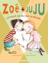 """Afficher """"Zoé + Juju n° 3<br /> Zoé et juju battent un record du monde"""""""