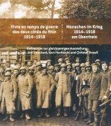 vignette de 'Vivre en temps de guerre des deux côtés du Rhin 1914-1918 (Laëtitia Brasseur-Wild)'