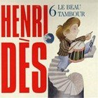 """Afficher """"Henri Dès n° 6 Beau tambour (Le)"""""""