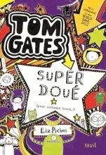 "Afficher ""Tom Gates n° 5 Super doué"""