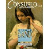 "Afficher ""Consuelo : la comtesse de Rudolstadt n° 1 Consuelo"""