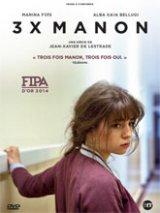 vignette de '3 x Manon (Jean-Xavier de Lestrade)'