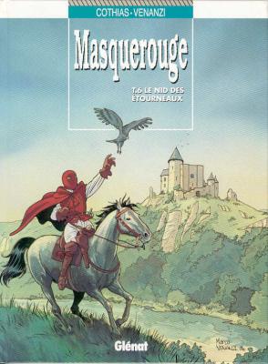 """Afficher """"Les Sept vies de l'épervier : les aventures de Masquerouge n° 06<br /> Le Nid des étourneaux"""""""