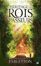 vignette de 'L'héritage des Rois-Passeurs (Fargetton, Manon)'