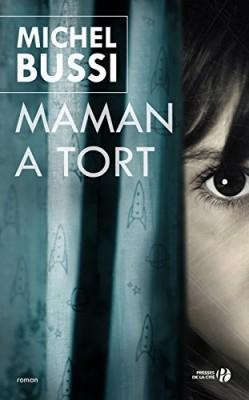 """Afficher """"Maman a tort"""""""