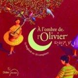 """Afficher """"A l'ombre de l'olivier"""""""