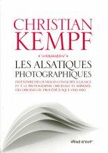 vignette de 'Les alsatiques photographiques (Christian Kempf)'