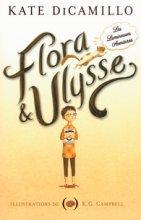 """Afficher """"Flora & Ulysse"""""""