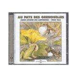 """Afficher """"Au pays des grenouilles : guide sonore des amphibiens"""""""
