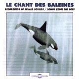 """Afficher """"Chant des baleines (Le)"""""""