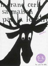 """Afficher """"Un grand cerf sa maison par la fenêtre"""""""