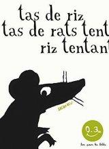 vignette de 'Bon pour les bébés n° 1<br /> Tas de riz tas de rats (Thierry Dedieu)'