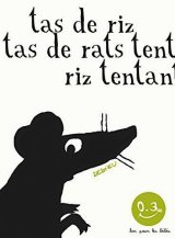 vignette de 'Tas de riz, tas de rats tentés, riz tentant (Thierry Dedieu)'