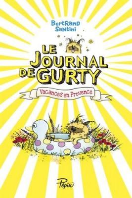 """Afficher """"Le Journal de Gurty n° 5 Vacances en Provence"""""""