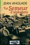 """Afficher """"Le Semeur d'alphabet"""""""