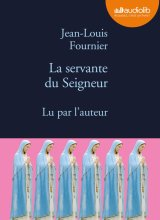 vignette de 'La servante du Seigneur (Jean-Louis FOURNIER)'