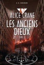 """Afficher """"Alice Crane n° 2 Les anciens dieux"""""""