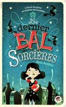 """Afficher """"Le Dernier bal des sorcières"""""""