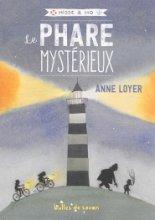Hisse et Ho n° 1<br /> Le phare mystérieux