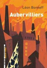 vignette de 'Aubervilliers (Léon Bonneff)'