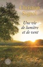 """Afficher """"Une vie de lumière et de vent"""""""