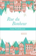 """Afficher """"Rue du bonheur"""""""