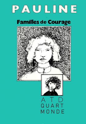 """Afficher """"Pauline - Familles de courage"""""""
