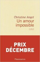 vignette de 'Un amour impossible (Christine Angot)'